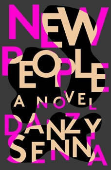 New People, Danzy Senna