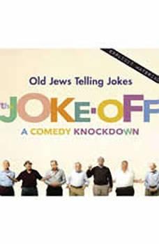 The Joke-Off: A Comedy Knockdown A Comedy Knockdown, Hoffman,Sam