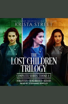 The Lost Children Trilogy: Complete Series, Books 1-3, Krista Street