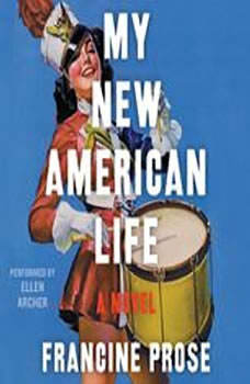 My New American Life, Francine Prose