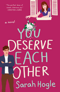You Deserve Each Other, Sarah Hogle