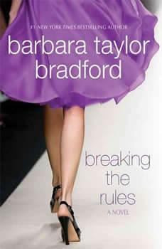 Breaking the Rules, Barbara Taylor Bradford