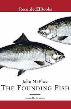 The Founding Fish, John McPhee