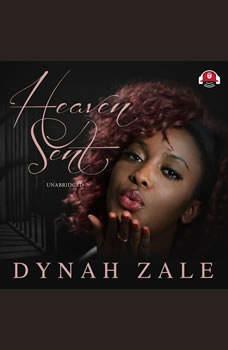 Heaven Sent, Dynah Zale