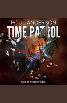 Time Patrol, Poul Anderson