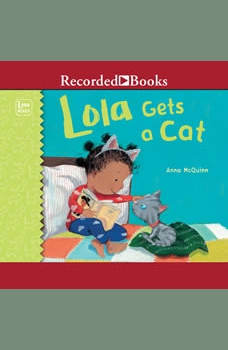 Lola Gets a Cat, Anna McQuinn