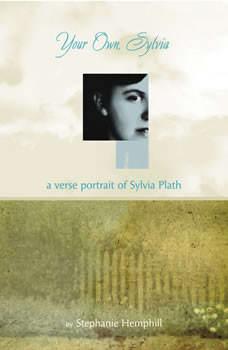 Your Own, Sylvia, Stephanie Hemphill