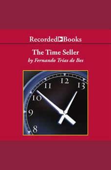 The Time Seller: A Business Satire, Fernando Trias de Bes