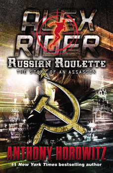 Russian Roulette: An Assassin's Story, Anthony Horowitz
