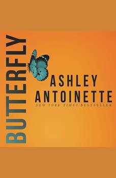 Butterfly, Ashley Antoinette