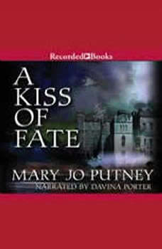 A Kiss of Fate, Mary Jo Putney