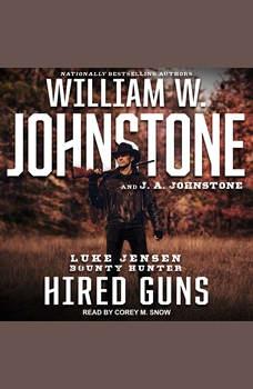 Hired Guns, J. A. Johnstone