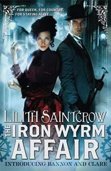 The Iron Wyrm Affair, Lilith Saintcrow