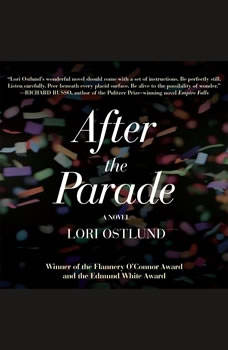After the Parade, Lori Ostlund
