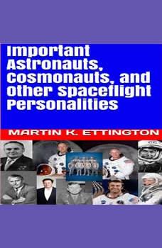 Important Astronauts, Cosmonauts, and Other Spaceflight Personalities, Martin K. Ettington