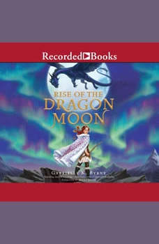 Rise of the Dragon Moon, Gabrielle K. Byrne