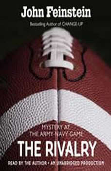 The Rivalry: Mystery at the Army-Navy Game (The Sports Beat, 5), John Feinstein