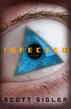 Infected, Scott Sigler