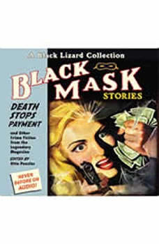 Black Mask 10: Death Stops Payment: And Other Crime Fiction from the Legendary Magazine, Otto Penzler