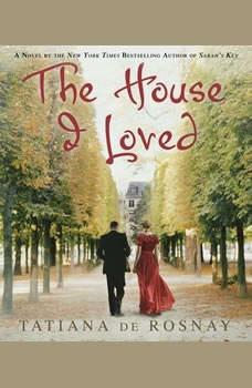 The House I Loved, Tatiana de Rosnay