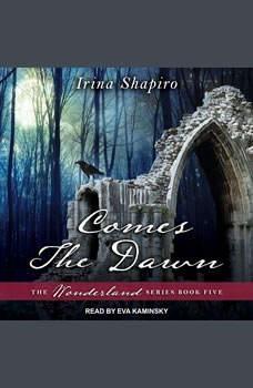Comes The Dawn, Irina Shapiro