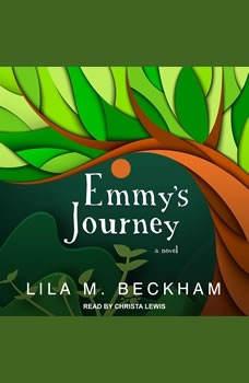 Emmy's Journey, Lila M. Beckham