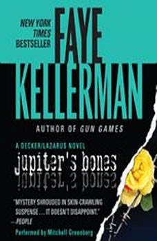 Jupiter's Bones: A Peter Decker/rina Lazarus Novel, Faye Kellerman