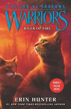 Warriors: A Vision of Shadows #5: River of Fire, Erin Hunter