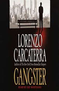 Download Gangster Audiobook By Lorenzo Carcaterra Audiobooksnow Com