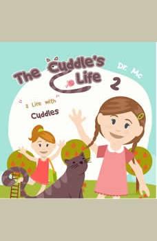 The Cuddle's Life Book 2: Cat Kids Book, Dr. MC