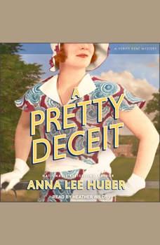 A Pretty Deceit, Anna Lee Huber