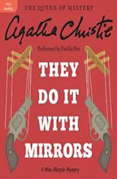 They Do It with Mirrors: A Miss Marple Mystery, Agatha Christie