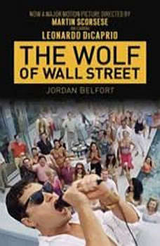 The Wolf of Wall Street (Movie Tie-in Edition), Jordan Belfort