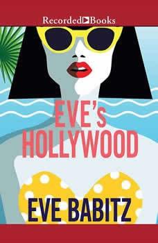 Eve's Hollywood, Eve Babitz
