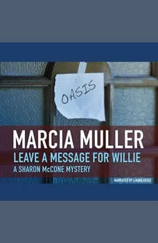 Leave a Message for Willie, Marcia Muller