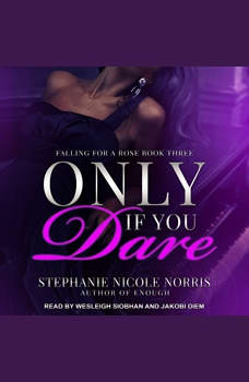 Only If You Dare, Stephanie Nicole Norris