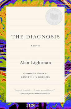 The Diagnosis, Alan Lightman