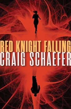 Red Knight Falling, Craig Schaefer
