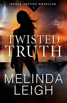 Twisted Truth, Melinda Leigh
