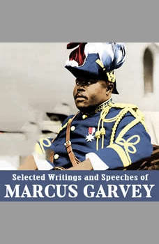 Selected Writings and Speeches of Marcus Garvey, Marcus Garvey