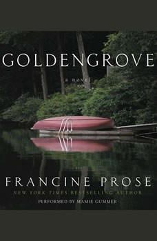 Goldengrove, Francine Prose