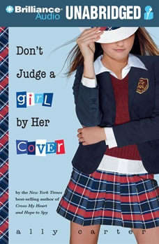 Don't Judge a Girl by Her Cover, Ally Carter