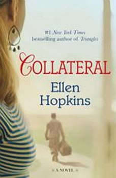 Collateral, Ellen Hopkins