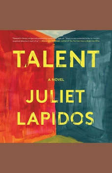 Talent, Juliet Lapidos