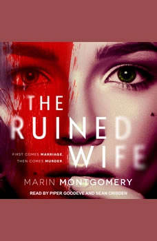 The Ruined Wife: Psychological Thriller, Marin Montgomery