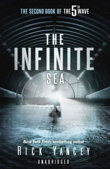 The Infinite Sea: The Second Book of the 5th Wave Series The Second Book of the 5th Wave Series, Rick Yancey