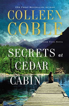 Secrets at Cedar Cabin, Colleen Coble