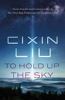 To Hold Up the Sky, Cixin Liu