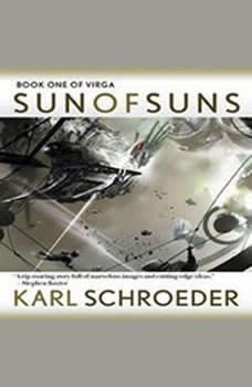 Sun of Suns, Karl Schroeder