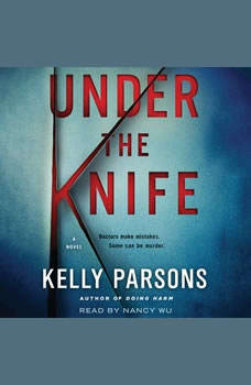 Under the Knife, Kelly Parsons